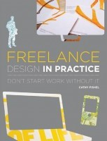 Freelance Design in Practice by Cathy Fishel
